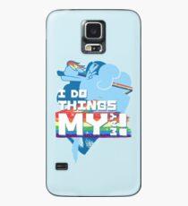 I Do Things My Way Hülle & Skin für Samsung Galaxy