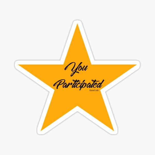GOLD STAR FOR PARTICIPATION Sticker