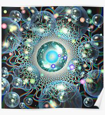 'fractals&bubbles&orbs...oh my!' Poster