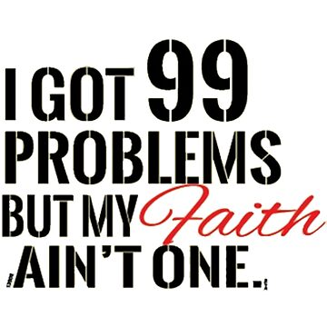 99 problems  by Mauiwaves