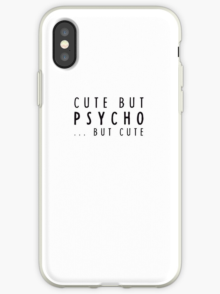 sneakers for cheap 96e13 a4011 'CUTE BUT PSYCHO... BUT CUTE' iPhone Case by HMTWN