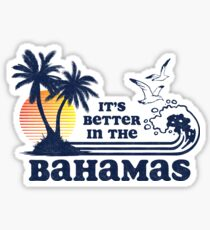 It's Better in the Bahamas Vintage 80s 70s Sticker