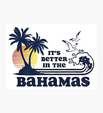 It's Better in the Bahamas Vintage 80s 70s Photographic Print