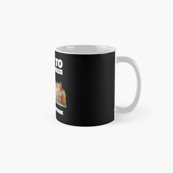 Born To Philosophize - Forced To Work - Fun Philosopher Shirt Classic Mug