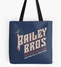 BAILEY BROS BUILDING AND LOAN Tote Bag