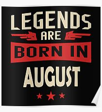 Legend Are Born In August Merchandise Poster