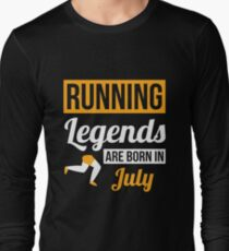 Running Legends Are Born In July T-Shirt
