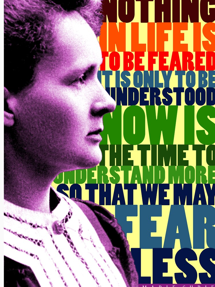 Marie Curie Inspirational Quote by pahleeloola