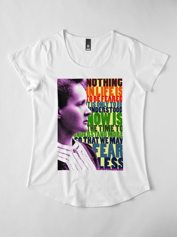 Alternate view of Marie Curie Inspirational Quote Premium Scoop T-Shirt