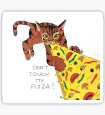 Don't touch cat's pizza Sticker