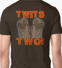Twits Two Unisex T-Shirt