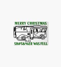 Merry Christmas Sh#s&%er Was Full Art Board