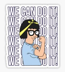 We Can Do It! Tina Belcher The Riveter Sticker
