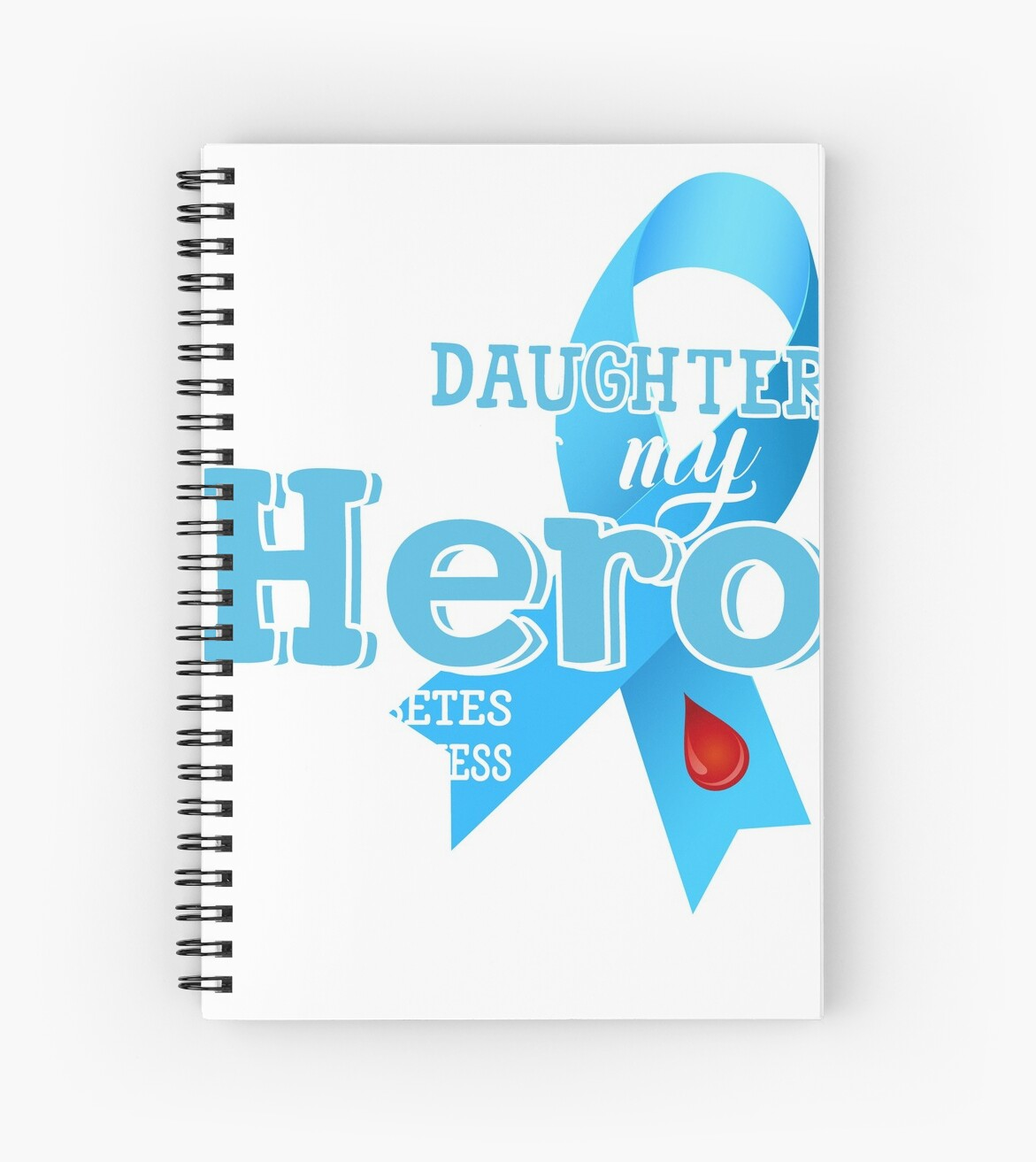 My Daughter Is My Hero Diabetes Awareness T Shirt Spiral