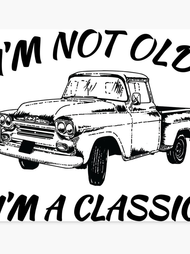 7c51c431 Add to cart. I'm Not Old I'm A Classic. Funny Birthday Shirts for Vintage