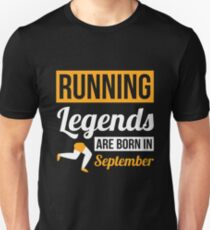 Running Legends Are Born In September T-Shirt