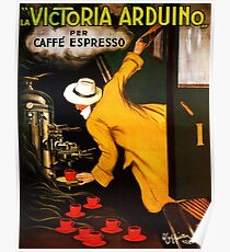 La Victoria Arduino Caffe Expresso Italy - Advertising / Coffee Vintage Poster Poster