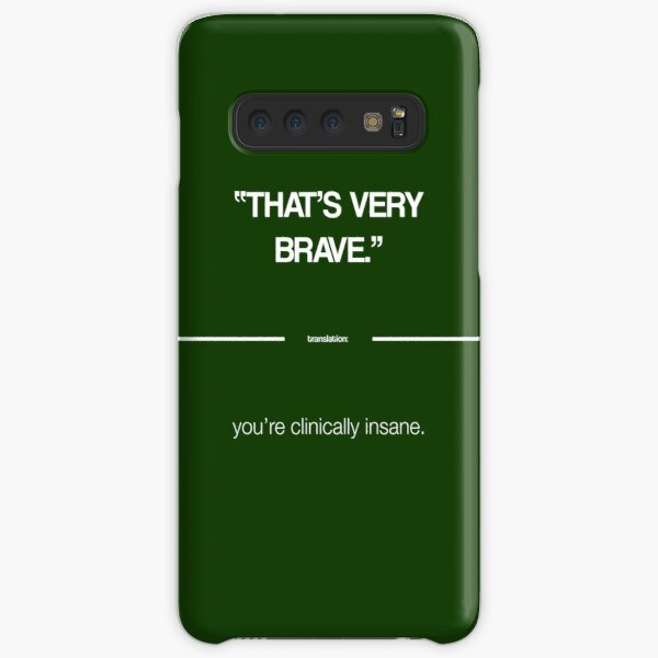That's Very Brave - The Politeness Dictionary Samsung Galaxy Snap Case