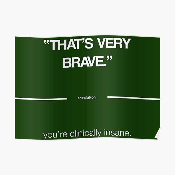 That's Very Brave - The Politeness Dictionary Poster
