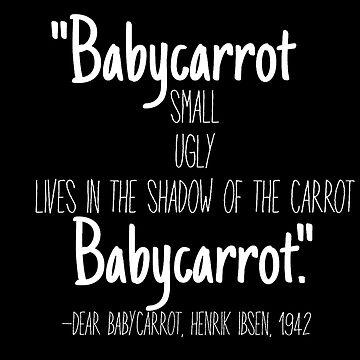 Dear Babycarrot  by TeesandTeas