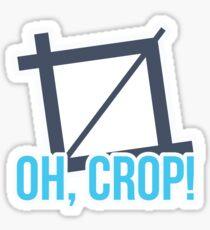 Oh, crop! When designer's tools are talking. Sticker