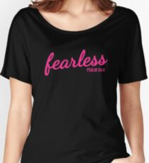 Fearless Psalm 34:4 Women's Relaxed Fit T-Shirt