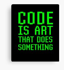 Code Is Art That Does Something Funny Computer Programming Coding Gift Canvas Print