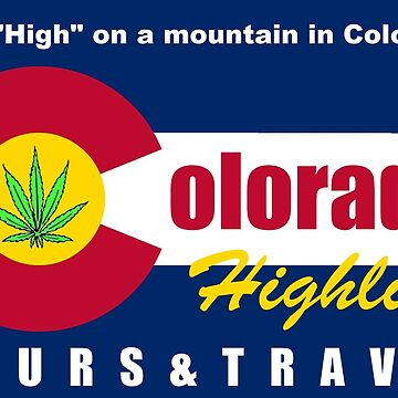 I got High on a mountain in Colorado by ColoHighlife