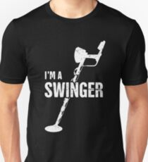 Swinger | Funny Metal Detecting Unisex T-Shirt