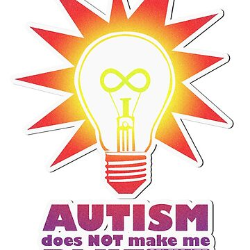 Rainbow Autism Doesn't Make Me Blue. by art-pix