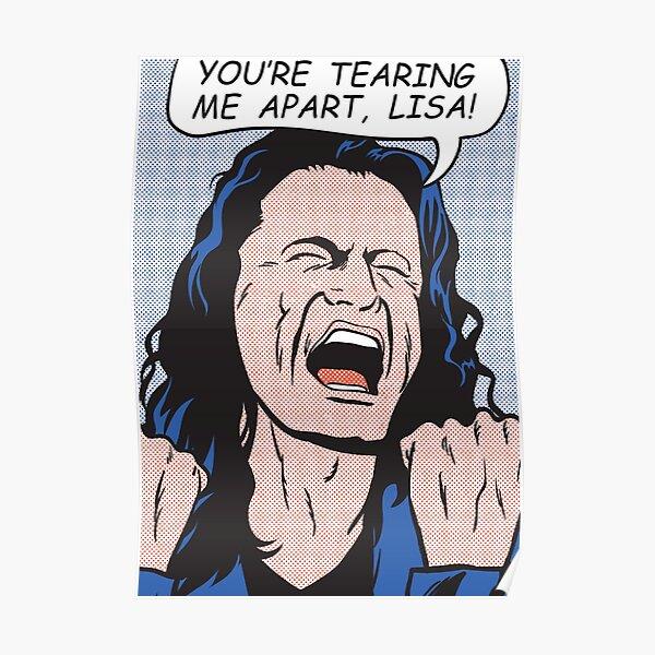 you're tearing me apart, Lisa!  Poster