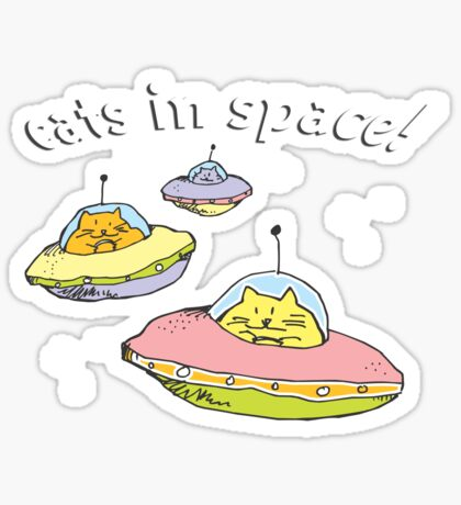 Space cats, Cats in Space Sticker