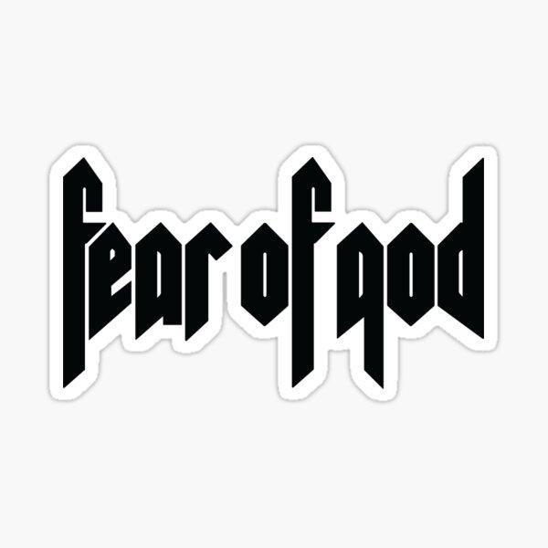 fear of god Sticker