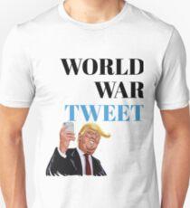 World War Tweet Unisex T-Shirt