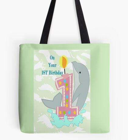 on your First Birthday (8750 Views) Tote Bag
