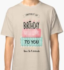 Birthday Greeting Cards Classic T-Shirt