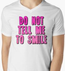 Do Not Tell Me To Smile T-Shirt