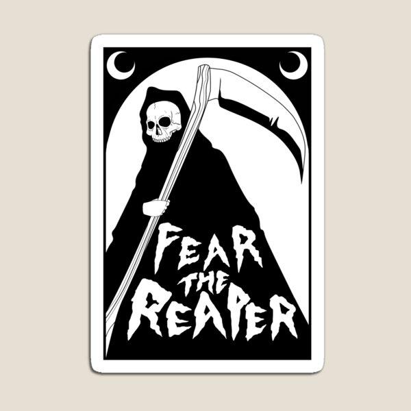 Fear the Reaper Magnet