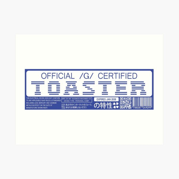 Official G Certified Toaster Art Print