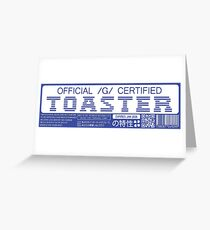 Official G Certified Toaster Greeting Card