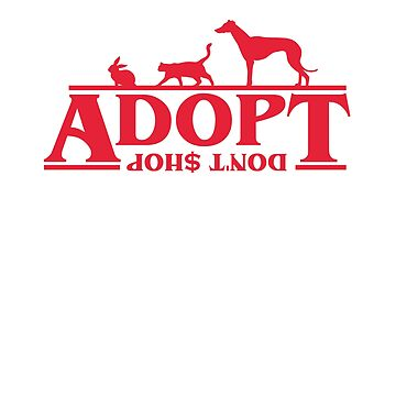 Adopt Don't Stop Design 2 by CalumMargetts