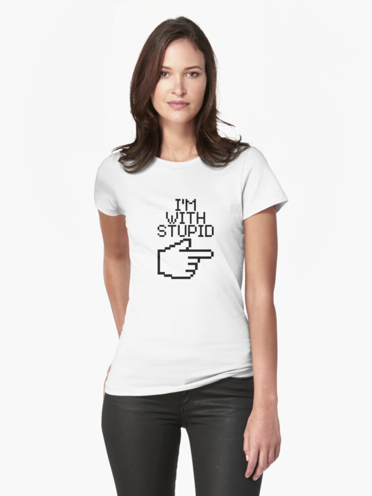 I'm with Stupid Womens T-Shirt Front