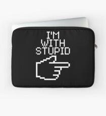I'm with Stupid Laptop Sleeve