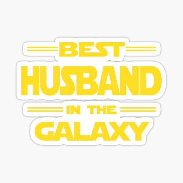 Best husband in the galaxy Sticker