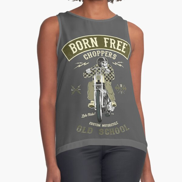 Born Free - Custom Motorcycle Sleeveless Top