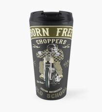 Born Free - Custom Motorcycle Thermobecher
