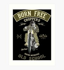Born Free - Custom Motorcycle Kunstdruck