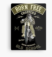Born Free - Custom Motorcycle Metalldruck