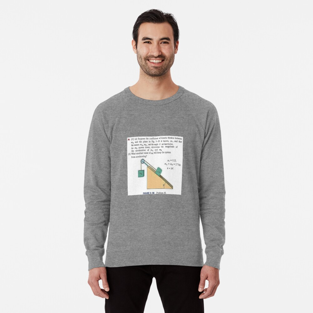Physics problem: Suppose the coefficient of kinetic friction between the mass and the plane is known. #Physics #Education #PhysicsEducation,  Lightweight Sweatshirt