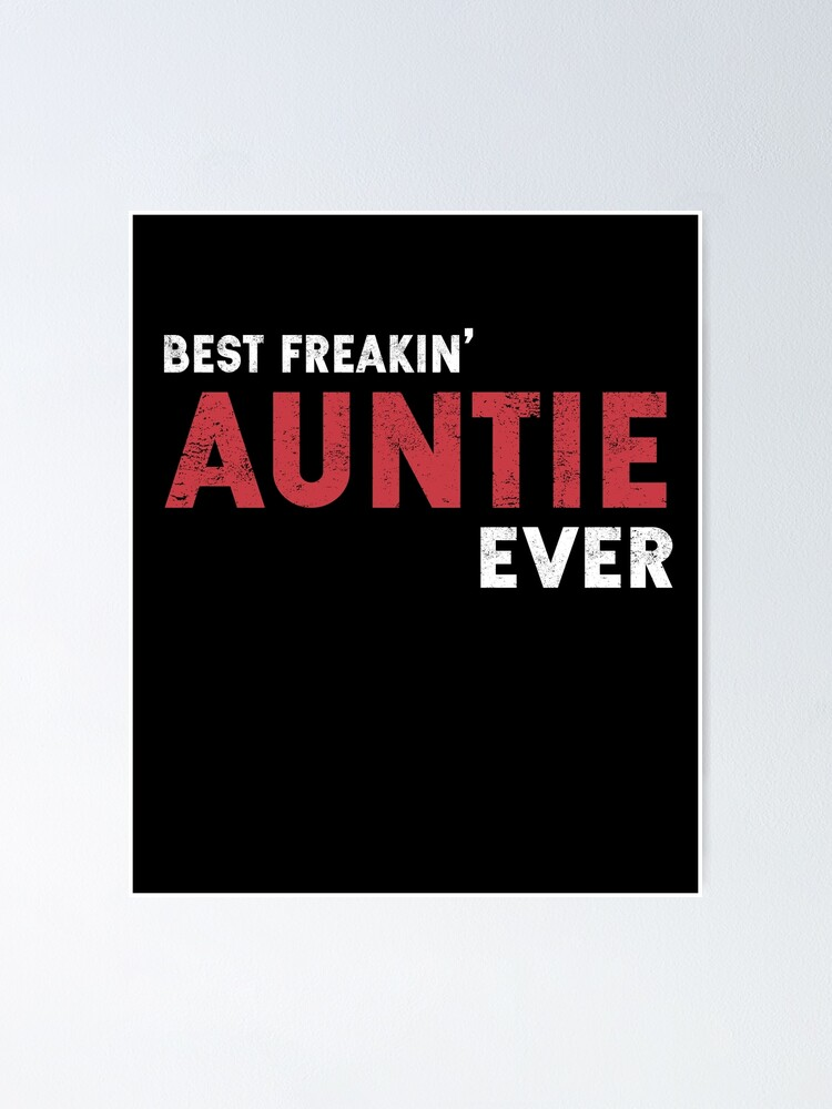 Beste Freakin Tante Ever Funny Coole Tante Gag Geschenk Poster